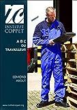 ABOUT EDMOND : A. B. C. du travailleur