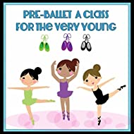 Pre-Ballet a Class for the Very Young