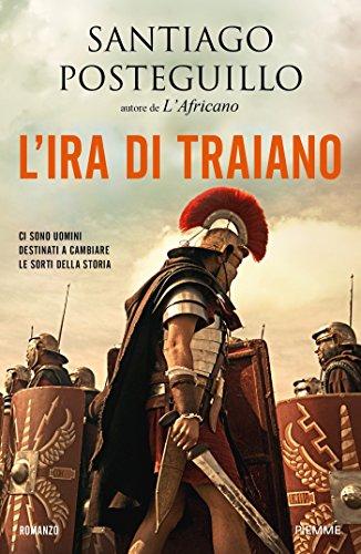 L'ira di Traiano (La saga di Traiano Vol. 3)