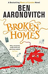 Broken Homes: The Fourth Rivers of London novel (A Rivers of London novel Book 4)