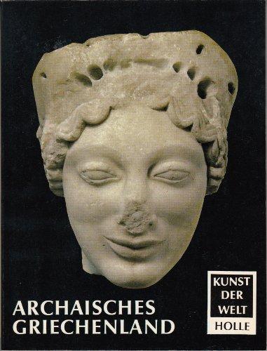 Archaisches Griechenland. Kunst der Welt P 14