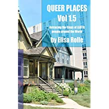 Queer Places, Volume 1.5 (B and W)