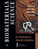 #10: Biomaterials Science: An Introduction to Materials in Medicine