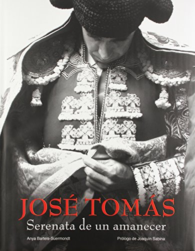 José Tomás. Serenata de un amanecer