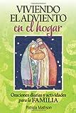 Viviendo El Adviento En El Hogar: Oraciones Diarias Y Actividades Para La Familia = Advent Living at Home