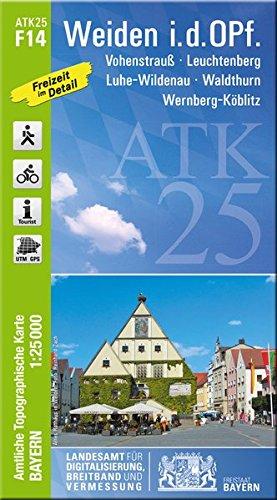 ATK25 F14 Weiden i.d.OPf: 1:25 000 (ATK25 Amtliche Topographische Karte 1:25000 Bayern)