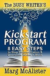 The Busy Writer's KickStart Program (English Edition)
