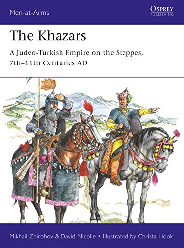 The Khazars: A Judeo-Turkish Empire on the Steppes, 7th–11th Centuries AD (Men-at-Arms) por Mikhail Zhirohov