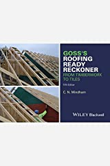 Goss's Roofing Ready Reckoner: From Timberwork to Tiles Paperback