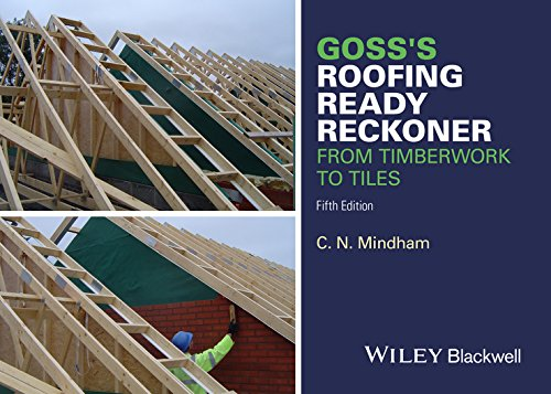 Goss's Roofing Ready Reckoner: From Timberwork to Tiles -