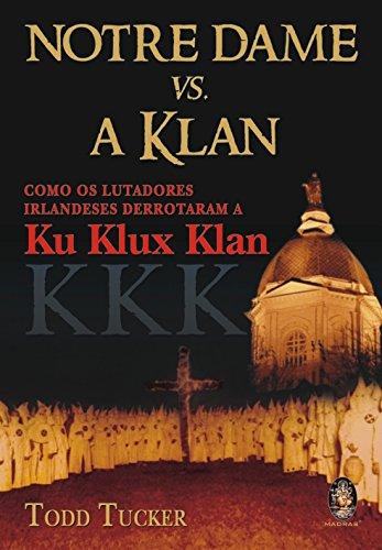 Notre Dame vs. A Klan (Em Portuguese do Brasil) Damen-madras