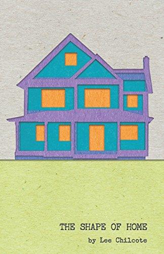 The Shape of Home por Lee Chilcote