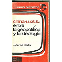 China-u.r.s.s.: entre la geopolitica y la ideologia