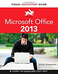 Microsoft Office 2013: Visual Quickstart Guide (Visual QuickStart Guides)