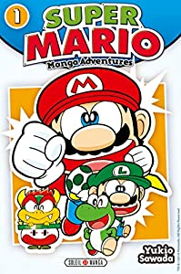 Super Mario - Manga Adventures Edition simple Tome 1