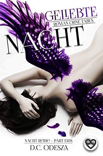 Geliebte Nacht: Roman ohne Tabus (Nacht-Reihe 1)