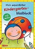Mein superdicker Kindergarten-Malblock: Über 100 Ausmalbilder für Kinder ab 3