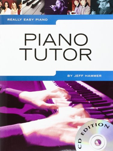 Really Easy Piano: Piano Tutor Piano+CD (Book & CD)