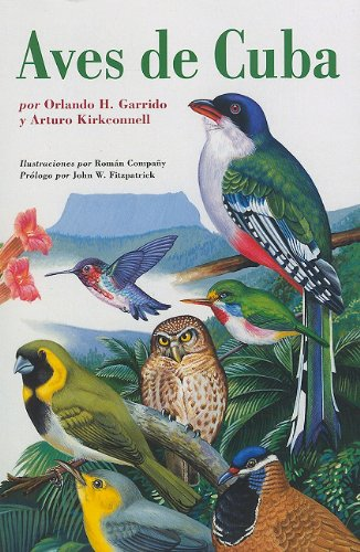 Aves De Cuba: Field Guide to the Birds of Cuba (Naturaleza/Guias de Campo)
