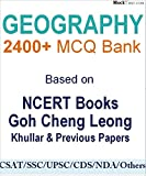 #7: Geography 2400+ MCQ with explanation for UPSC SSC & Others: Based on NCERT, Goh Cheng Leong, Khullar & Previous papers