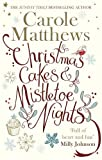 Christmas Cakes and Mistletoe Nights: The one book you must read this Christmas