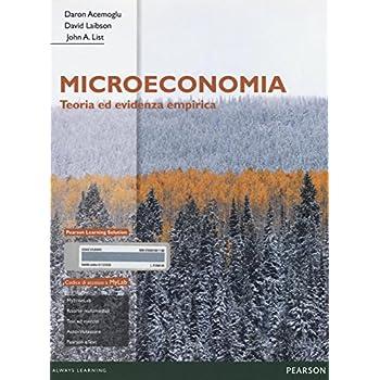 Microeconomia. Teoria Ed Evidenza Empirica. Ediz. Mylab. Con Espansione Online