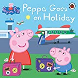 Peppa Goes on Holiday (Peppa Pig) by Ladybird