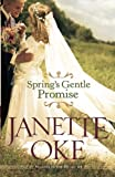 download ebook spring's gentle promise (seasons of the heart) (volume 4) by janette oke (2010-05-01) pdf epub