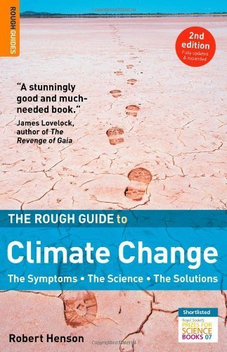 The Rough Guide To Climate Change (Rough Guides Reference Titles) by Bob Henson (2008) Paperback