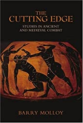 Cutting Edge: Archaeological Studies in Combat and Weaponry
