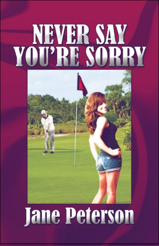 Never Say You're Sorry Cover Image