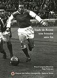 Stade de Reims - Une histoire sans fin