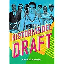 Historias del Draft (Baloncesto para leer)