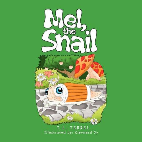 Mel, the Snail