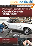 Weekend Projects for Your Classic Cor...