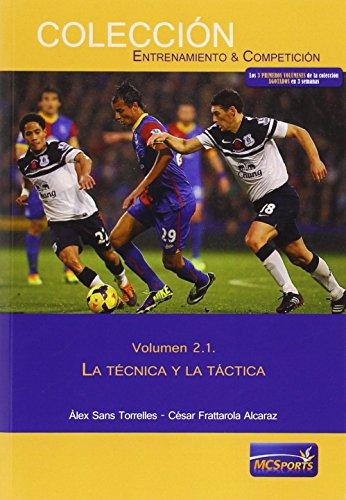 Portada del libro Las áreas del entrenamiento, tomo 1: La técnica y la táctica (Entrenamiento Y Competicion)