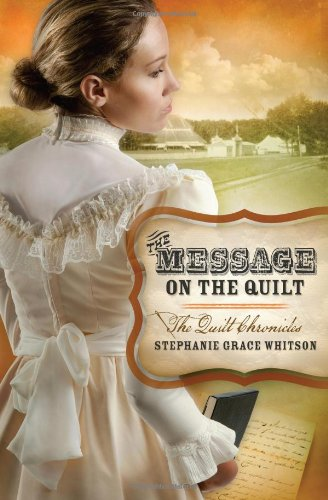 The Message on the Quilt (Quilt Chronicles)