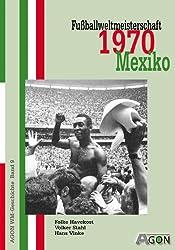 Fußballweltmeisterschaft 1970 in Mexiko