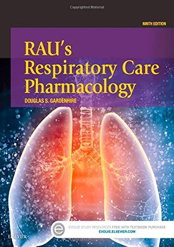 Rau's Respiratory Care Pharmacology -