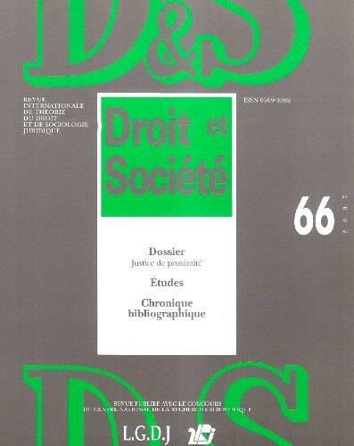Droit et Société, N° 66/2007 : Justice de proximité