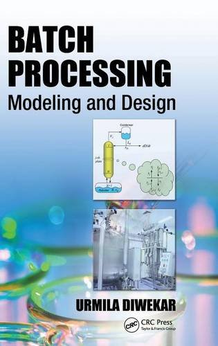 Batch Processing: Modeling and Design