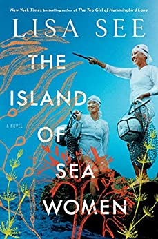 The Island of Sea Women: A Novel (English Edition) von [See, Lisa]