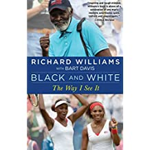 Black and White: The Way I See It (English Edition)