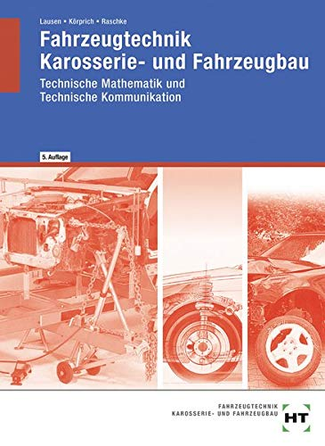 Fahrzeugtechnik, Karosserie- und Fahrzeugbau