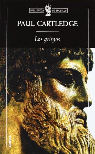 Los griegos: Encrucijada de una civilización (Biblioteca de Bolsillo)