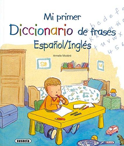 Mi Primer Diccionario De Frases Español - Inglés