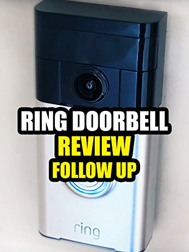 Review: Ring Doorbell Review Follow Up