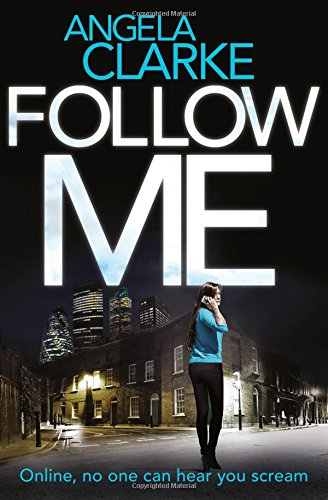 Follow Me: The bestselling crime novel terrifying everyone this year (Social Media Murders 1)