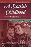 A Scottish Childhood Volume 2