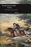 Anita. Storia e mito di Anita Garibaldi